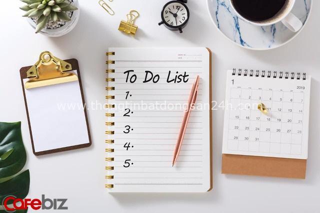 Người ưu tú luôn giữ thói quen kiểm soát tốt kế hoạch: Thiết lập to-do-list, quy định thời gian cho mỗi đầu việc, linh hoạt ứng biến... - Ảnh 1.