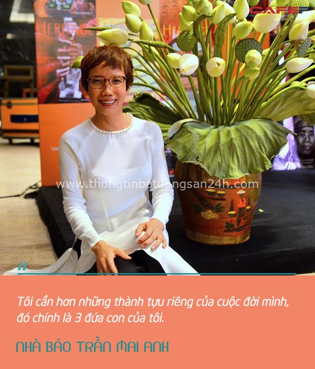 Nhà báo Trần Mai Anh: Tôi chỉ mong các con sống vui vẻ, khi sống vui vẻ người ta sẽ đạt được những thành tựu khác một cách rất tự nhiên - Ảnh 6.